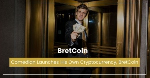 Comedian Launches His Own Cryptocurrency, BretCoin